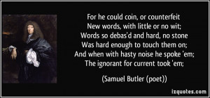 More Samuel Butler (poet) Quotes