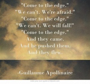 Guillaume Apollinaire Come to the Edge