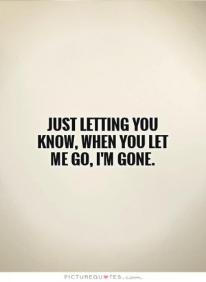 You Let Me Go Quotes