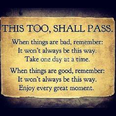 This too, shall pass #sober #sobriety #alcoholism #inspiration #quotes ...