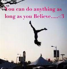 believe more gymnastics cheer tumbling gym quotes gymnastics quotes ...