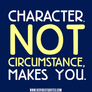 character-quotes-Character-makes-you...jpg