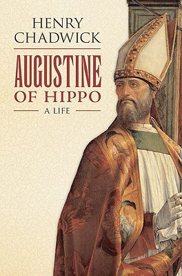 "Start by marking ""Augustine of Hippo: A Life"" as Want to Read:"