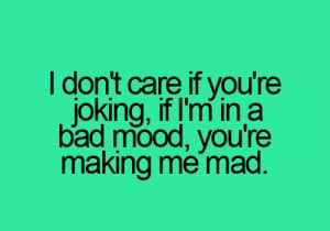 don t care if you are joking if i