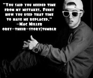 famous mac miller quotes