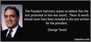 The President had every reason to believe that the text presented to ...