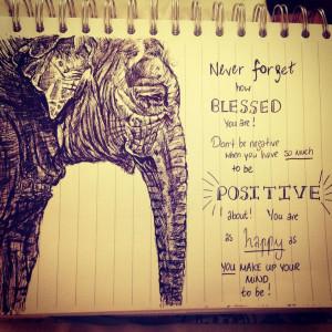 Be happy :) #elephant #quote #ink