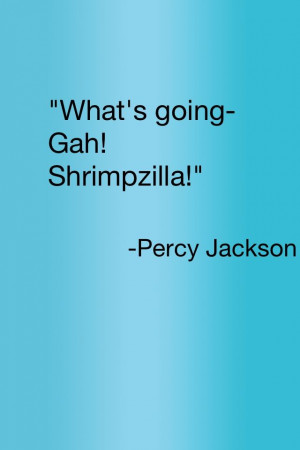 ... .Percy Jackson Quotes, Favorite Quotes, Senior Quotes, Best Quotes