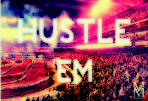 hustler hustle sayings inspiration quotes motocross supercroos mx fmx ...
