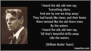 More William Butler Yeats Quotes