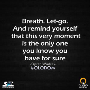 Cherish Every Moment #OLODOM http://t.co/PiSFZnHNWV