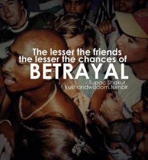 Betrayal friendship quotes and sayings rapper tupac shakur