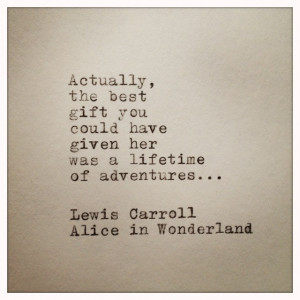 Alice In Wonderland Quotes Alice in wonderland hand typed