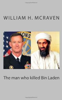 man-who-killed-bin-laden-william-h-mcraven-quotes-collection-paperback ...