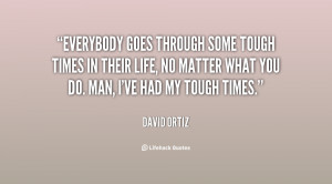 Getting through Tough Times Quotes