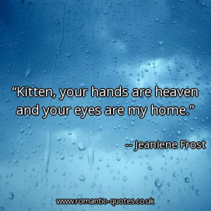 ... -your-hands-are-heaven-and-your-eyes-are-my-home_403x403_20747.jpg