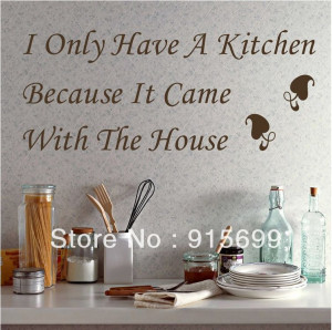 ... wall-stickers-i-only-have-a-kitchen-waterproof-vinyl-wall-quotes