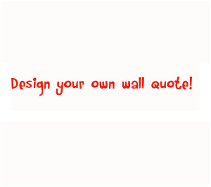 custom made wall quote decal