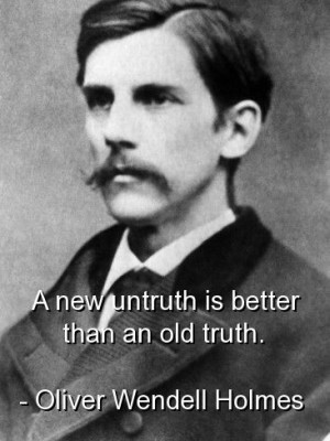 Oliver wendell holmes, quotes, sayings, truth, clever quote