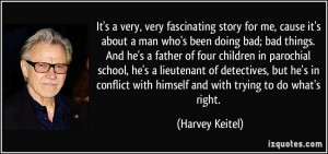 Bad Father Quotes More harvey keitel quotes
