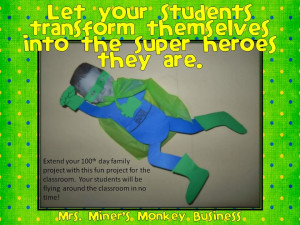 Get Ready for a Super Hero Themed 100th Day of School Right Here ...