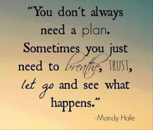... Breath, Letting Going, Leap Of Faith, Quotes Life, Inspiration Quotes