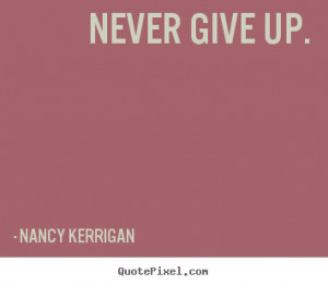 kerrigan more motivational quotes inspirational quotes love quotes ...