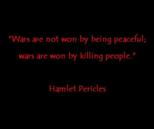 Hamlet Pericles' War Quote