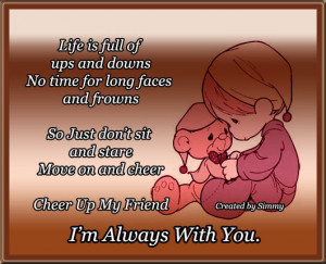 Cheer Up My Friend.