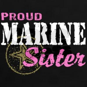 proud_marine_sister_womens_dark_tshirt.jpg?color=Black&height=460 ...
