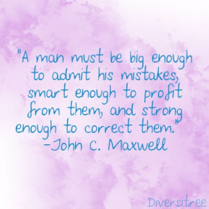 ... enough-admit-mistakes-john-c-maxwell-daily-quotes-sayings-pictures.jpg