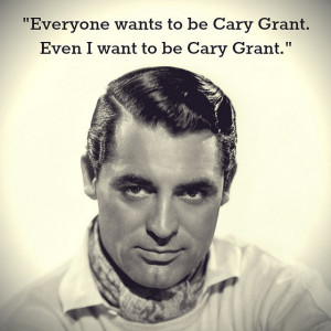 Movie Actor Quotes - Cary Grant - Film Actor Quote #carygrant
