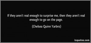 More Chelsea Quinn Yarbro Quotes