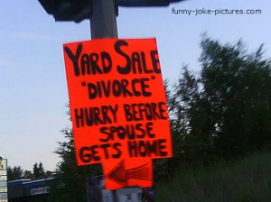Funny Marriage Divorce Yard Sale Picture