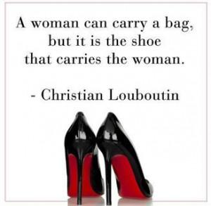 Christian Louboutin shoe quote