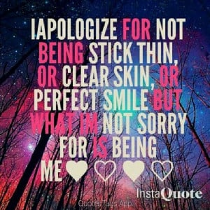 quotes beautiful neverapologizeforbeingyourself quote quotestags thick ...
