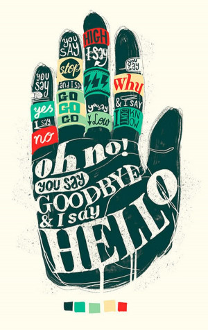 The Beatles - Hello Goodbye #song #quote