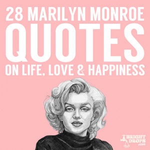 28 Beautiful Marilyn Monroe Quotes on Life, Love, & Happiness