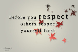Respect Others Quotes and Sayings