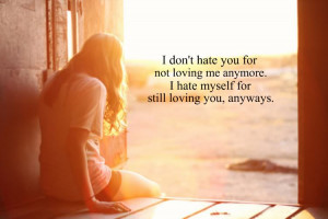 http://www.pics22.com/break-up-quote-i-dont-hate-you/
