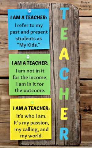 Am a Teacher - 3 Quotes About Teaching