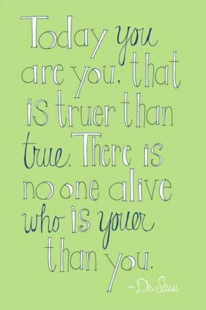 Dr Seuss Quote Today You Are You Print 4×6 by den10studio on Etsy, $ ...