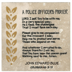 Police Officer's Prayer 6x6 with gold trim, inscription on back: EPH ...