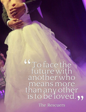 "is to be loved."" – The Rescuers #Disney #love #wedding #quote ..."