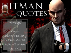 Agent 47 quote#2 - Hitman, Agent 47, Agent 47, Video Game Character ...