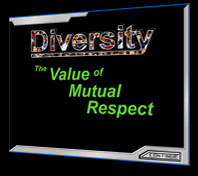 ... us a deeper understanding of Diversity: The Value of Mutual Respect