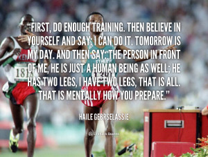 Haile Gebrselassie Quotes
