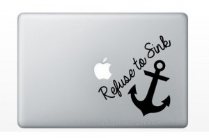 Refuse to Sink Anchor Quote Vinyl Decal Stickers for MacBook Laptop ...