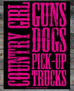 guns dogs pick up trucks more gift cowgirls pickup trucks quotes girls ...