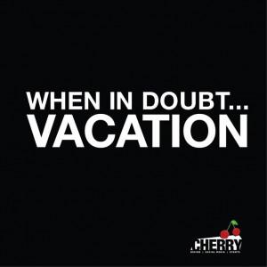Cherry #Vacation